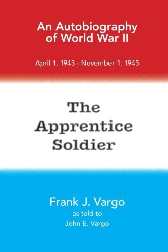 The Apprentice Soldier by Frank J. Vargo (2008-08-13)
