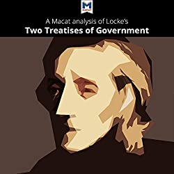 A Macat Analysis of John Locke's Two Treatises of Government