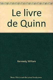 Le livre de Quinn, Kennedy, William