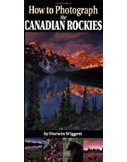How to Photograph the Canadian Rockies