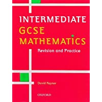Intermediate GCSE Mathematics: Revision and Practice