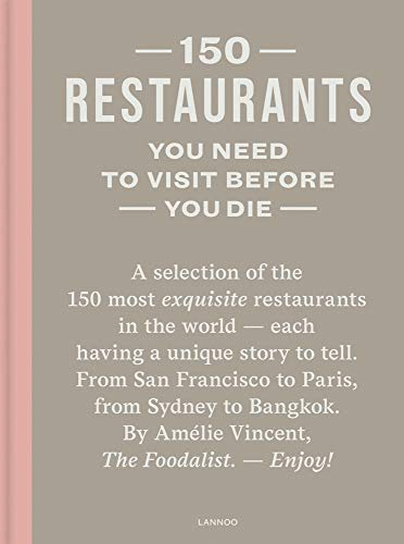 150 Restaurants You Need to Visit Before You - 150 Die