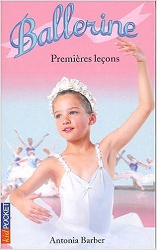 Ballerine Tome 1 : Premières leçons pdf, epub