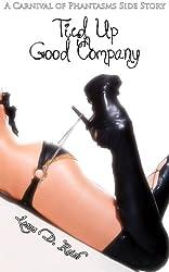 Tied Up in Good Company (Lesbian BDSM Erotic Romance) (A Carnival of Phantasms Book 3)