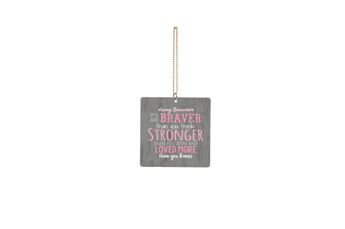 P GRAHAM DUNN You are Braver Stronger Loved Breast Cancer Awareness Square 3 x 3 Wood Car Charm P Graham Dunn