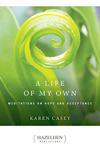 A Life of My Own: Meditations on Hope and Acceptance (Hazelden Meditations) thumbnail