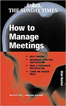 How to Manage Meetings (Creating Success S.)