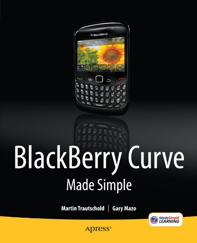 8520 Blackberry - BlackBerry Curve Made Simple: For the BlackBerry Curve 8520, 8530 and 8500 Series