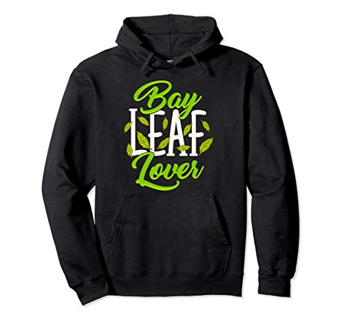 - Fragrant Aromatic Spice Bay Leaf Lover Pullover Hoodie
