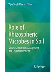 Role of Rhizospheric Microbes in Soil: Volume 2: Nutrient Management and Crop Improvement
