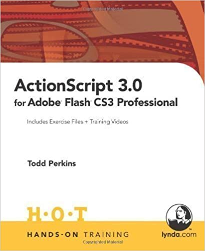 ActionScript 3.0 for Adobe Flash CS3 Professional Hands-on