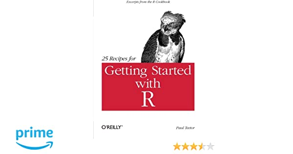 Amazon 25 Recipes For Getting Started With R Excerpts From The