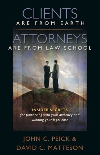 Image for Clients are From Earth--Attorneys are From Law School