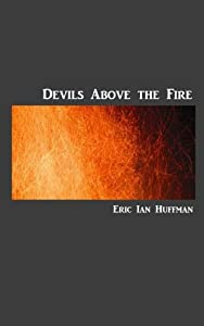 Devils Above the Fire