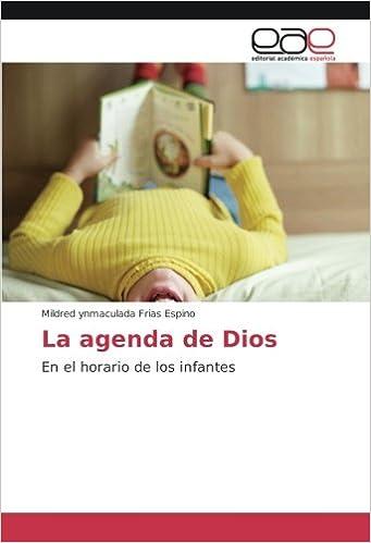 La agenda de Dios: En el horario de los infantes (Spanish ...