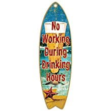 "(SJT41309) No Working during Drinking Hours (beer & starfish) 5"" x 16"" Surfboard Wood Plaque Sign"