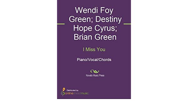 I Miss You Kindle Edition By Brian Green Destiny Hope Cyrus