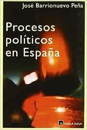 Procesos politicos en España: Amazon.es: Barrionuevo, José: Libros
