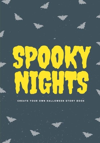 Spooky Nights: Create Your Own Halloween Story Book, 100 Pages, Full Moon Yellow (Halloween Journal) ()