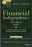Financial Independence (Getting to Point X): A Comprehensive Tax-Smart Wealth Management Guide
