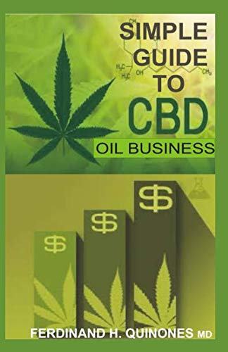 41SMzWQBl1L - SIMPLE GUIDE TO CBD OIL BUSINESS: All you need to know about cbd oil online and retail shop business
