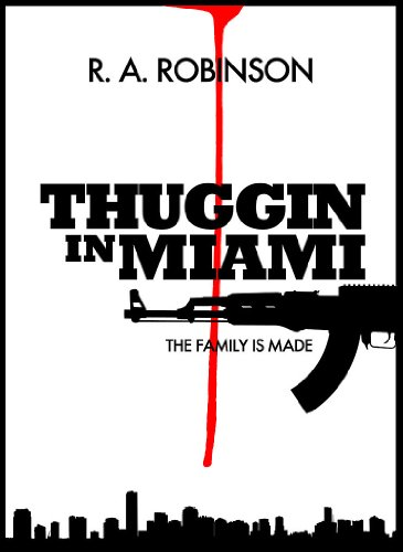 The Family Is Made (Part 1) (Thuggin In Miami) (R 1 Miami)