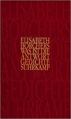 Was Ist Die Antwort Gedichte German Edition Elisabeth