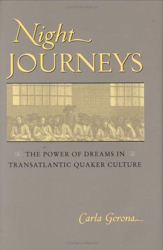 night-journeys-the-power-of-dreams-in-transatlantic-quaker-culture