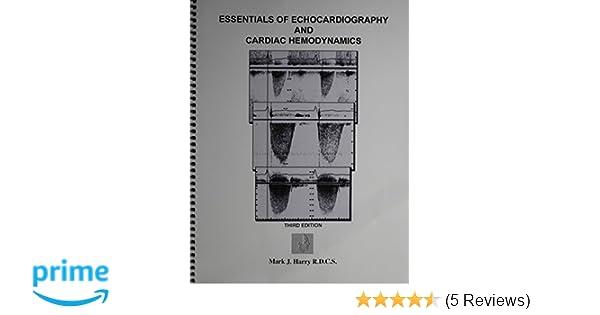 Essentials Of Echocardiography And Cardiac Hemodynamics 3rd Edition