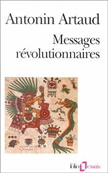 Messages revolutionnaires par Artaud