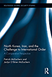 North Korea, Iran and the Challenge to International Order: A Comparative Perspective