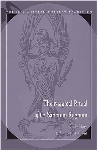The Magical Ritual of the Sanctum Regnum (Ibis Western Mystery