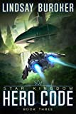 Hero Code (Star Kingdom Book 3)