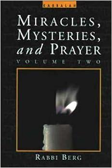 Book Miracles, Mysteries and Prayer (Vol. 2) by Rabbi Berg (1995-08-02)