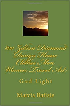 Book 800 Zillion Diamond Design House Clothes Men Women Travel Art: God Light