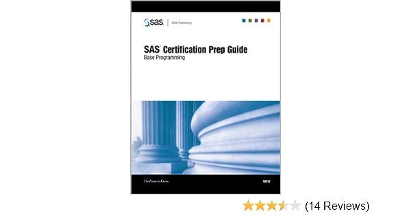 SAS Certification Prep Guide: Base Programming: SAS Institute ...