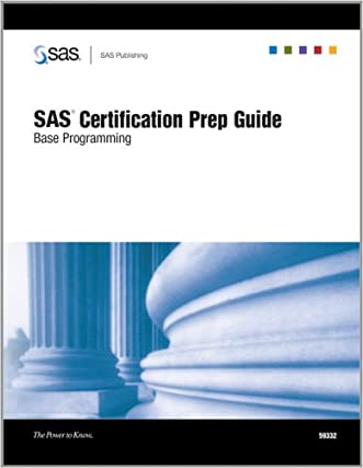 SAS Certification Prep Guide: Base Programming durable service ...