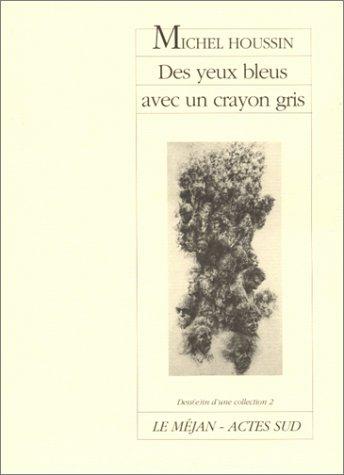 Des yeux bleus avec un crayon gris (French Edition)
