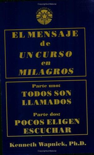 Libro : El Mensaje De Un Curso En Milagros  - Kenneth Wap...