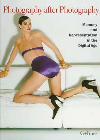 Photography After Photography: Memory and Representation in the Digital (Western Digital Stock)