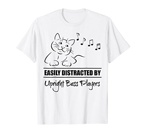 Curious Cat Easily Distracted by Upright Bass Players T-Shirt