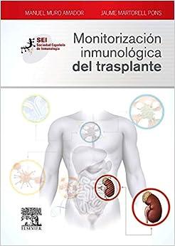 Monitorización Inmunológica Del Trasplante por Manuel Muro Amador epub