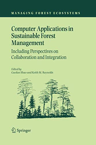 Computer Applications in Sustainable Forest