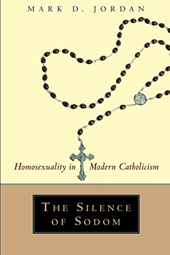 The Silence of Sodom: Homosexuality in Modern Catholicism (Jordan Outlet Chicago)