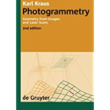 Photogrammetry: Geometry from Images and Laser Scans
