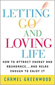 Letting Go and Loving Life
