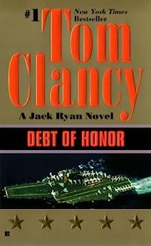 Debt of Honor (A Jack Ryan Novel, Book 7) by [Clancy, Tom]