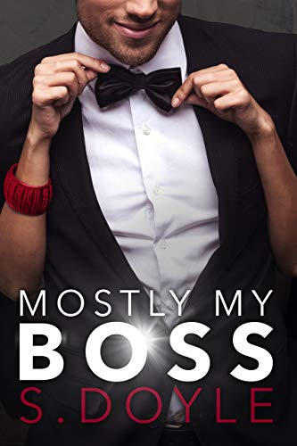 Mostly My Boss by [Doyle, S.]