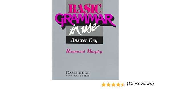 Basic Grammar in Use Answer key: Reference and Practice for ...