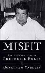 Misfit:: The Strange Life of Frederick Exley